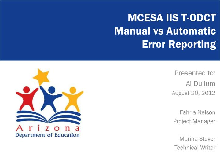 mcesa iis t odct manual vs automatic error reporting n.