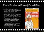 from bombs to books david starr