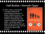 half brother kenneth oppel