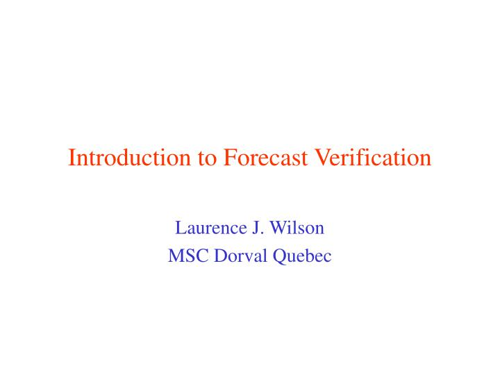 introduction to forecast verification n.
