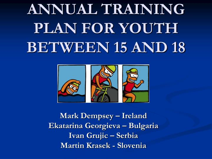 annual training plan for youth between 15 and 18 n.