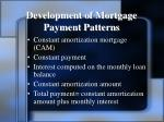 development of mortgage payment patterns