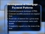 development of mortgage payment patterns1