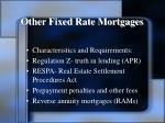 other fixed rate mortgages