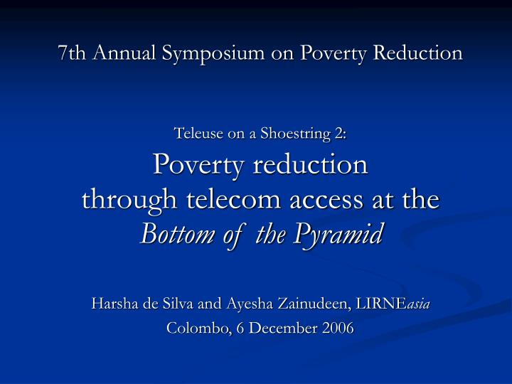 teleuse on a shoestring 2 poverty reduction through telecom access at the bottom of the pyramid n.
