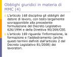 obblighi giuridici in materia di mmc 4