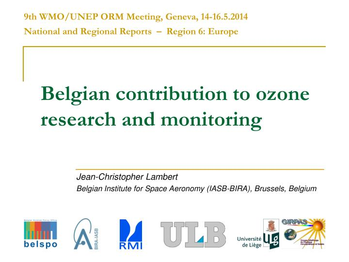 belgian contribution to ozone research and monitoring n.