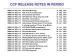 ccf release notes in period