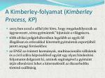 a kimberley folyamat kimberley process kp