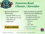 entorno real cliente servidor