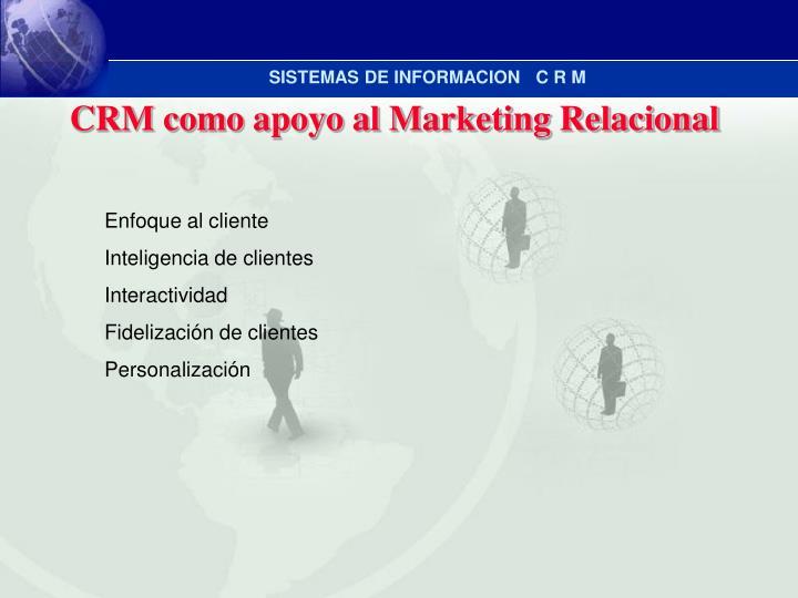 CRM como apoyo al Marketing Relacional
