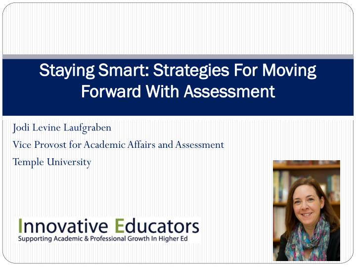 staying smart strategies for moving forward with assessment n.