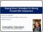 staying smart strategies for moving forward with assessment