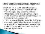 eesti statistikas steemi rajamine
