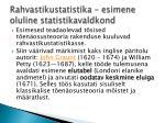 rahvastikustatistika esimene oluline statistikavaldkond