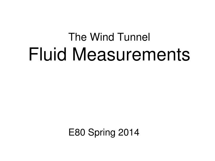 the wind tunnel fluid measurements n.