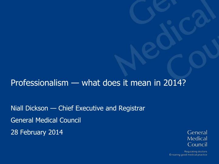 professionalism what does it mean in 2014 n.