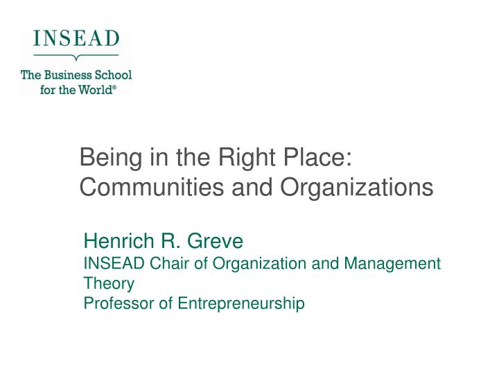 being in the right place communities and organizations n.