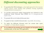 different discounting approaches
