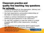 classroom practice and quality first teaching key questions for schools