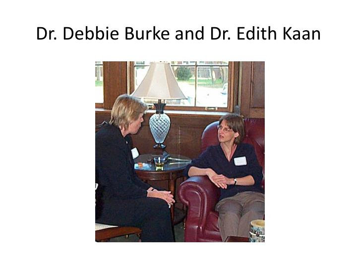 Dr. Debbie Burke and Dr. Edith