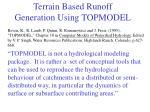 terrain based runoff generation using topmodel