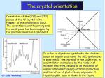 the crystal orientation