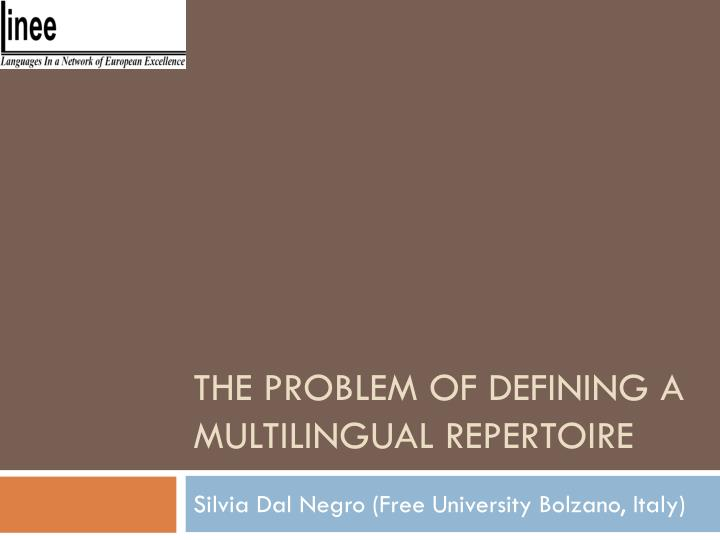 the problem of defining a multilingual repertoire n.
