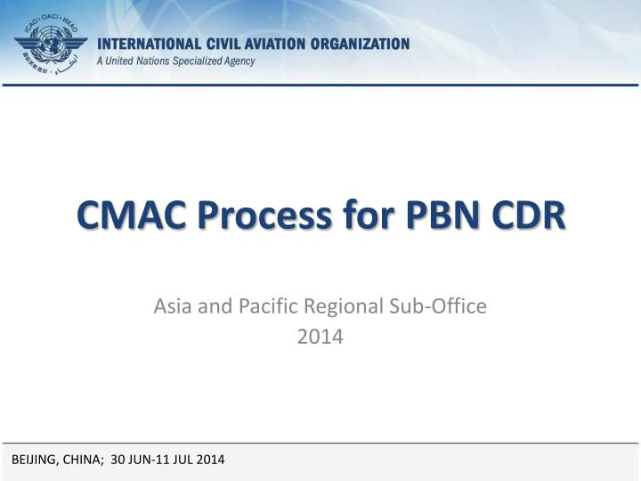 cmac process for pbn cdr n.