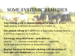 some systemic remedies