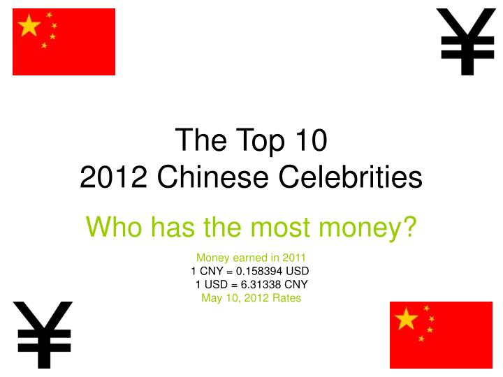 the top 10 2012 chinese celebrities n.