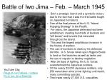 battle of iwo jima feb march 19451