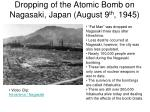 dropping of the atomic bomb on nagasaki japan august 9 th 1945
