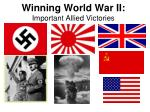 winning world war ii important allied victories