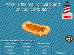 what is the main circuit board on your computer