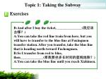 topic 1 taking the subway16