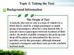 topic 2 taking the taxi