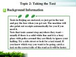 topic 2 taking the taxi4