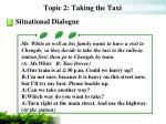 topic 2 taking the taxi7
