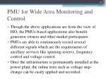 pmu for wide area monitoring and control3