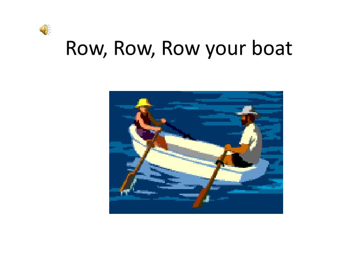 row row row your boat n.