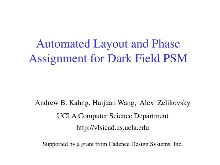 automated layout and phase assignment for dark field psm n.