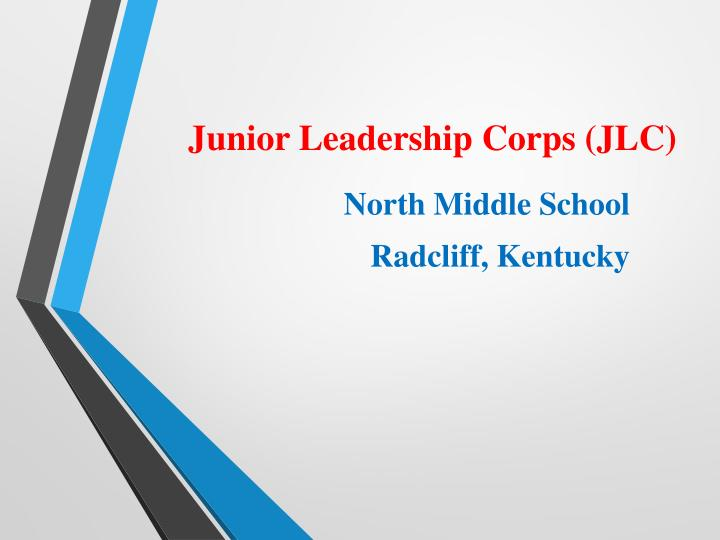 junior leadership corps jlc n.