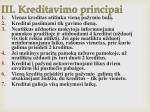 iii kreditavimo principai