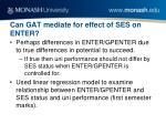 can gat mediate for effect of ses on enter1