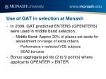 use of gat in selection at monash1