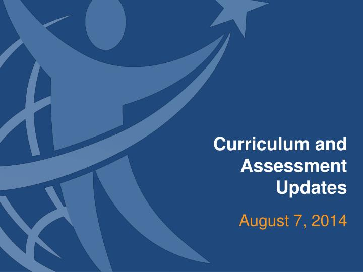 curriculum and assessment updates n.
