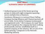 what about authentic group of companies