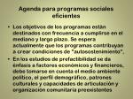 agenda para programas sociales eficientes