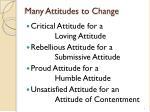 many attitudes to change